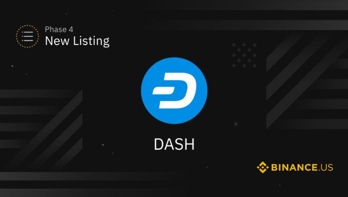 Dash-火星一线 | Binance.US将于美国东部时间15日开通DASH美元交易对